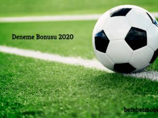 Deneme Bonusu 2020